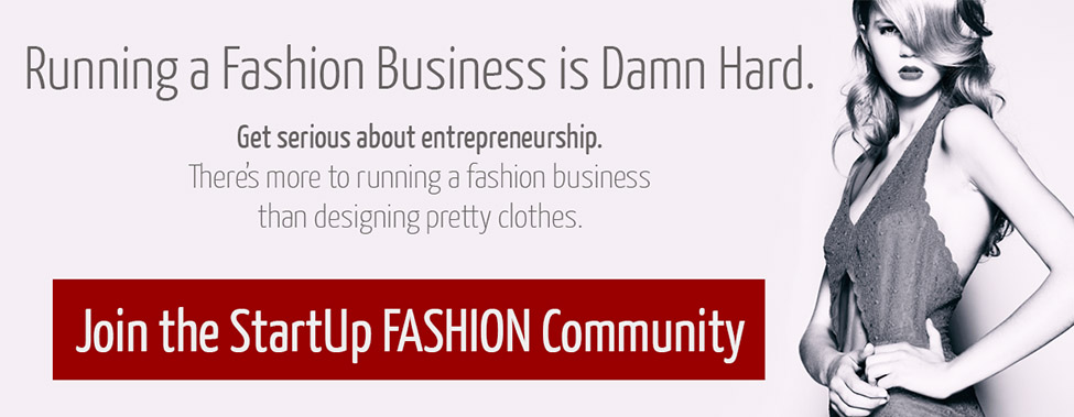 Welcome to the StartUp FASHION Community